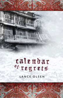Lance_Olsen's_novel_Calendar_of_Regrets