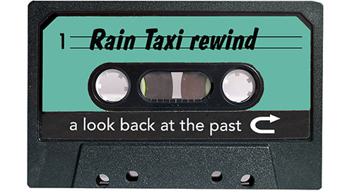 New Feature: a look at Rain Taxi's archive!