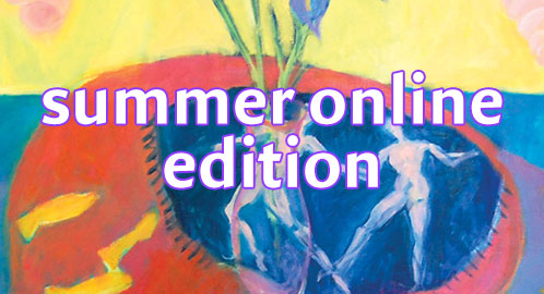 Summer Online edition now posting!