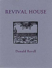 Revival House by Donald Revell
