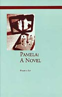 Pamela: A Novel by Pamela Lu