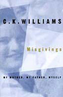 Misgivings: My Mother, My Father, Myself by C. K. Williams