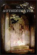The Authenticator by William M. Valtos