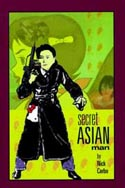 Secret Asian Man by Nick Carbo
