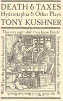 Death and Taxes by Tony Kushner