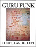 Guru Punk by Louise Landes Levi
