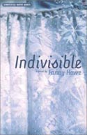 Indivisible by Fanny Howe