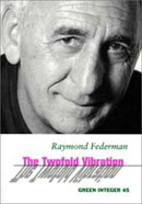 The Twofold Vibration by Raymond Federman