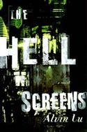 The Hell Screens by Alvin Lu