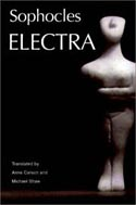 Electra by Sophocles translated by Anne Carson