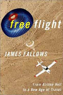 Free Flight by James Fallows