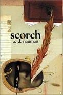 Scorch by A. D. Nauman