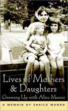 Lives of Mothers & Daughters by Sheila Munro