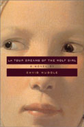 La Tour Dreams of the Wolf Girl by David Huddle