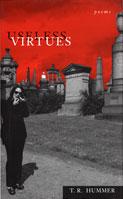 Useless Virtues by T. R. Hummer