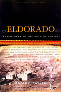 Eldorado: Adventures in the Path of Empire by Bayard Taylor