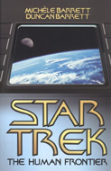 Star Trek: The Human Frontier by Michèle Barrett and Duncan Barrett