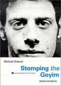 Stomping the Goyim by Michael Disend