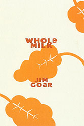 Whole Milk by Jim Goar