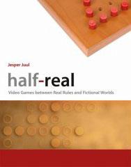 Half-real by Jasper Juul