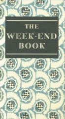 The Weekend Book by Francis Meynell