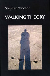 Walking Theory by Steven Vincent